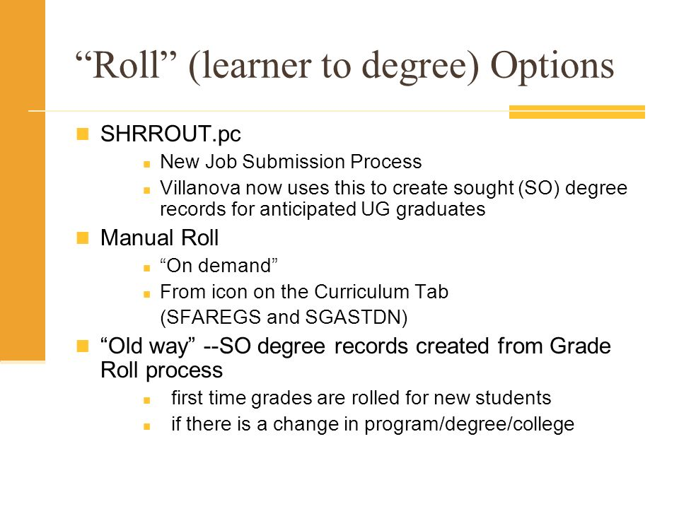 Roll (learner to degree) Options