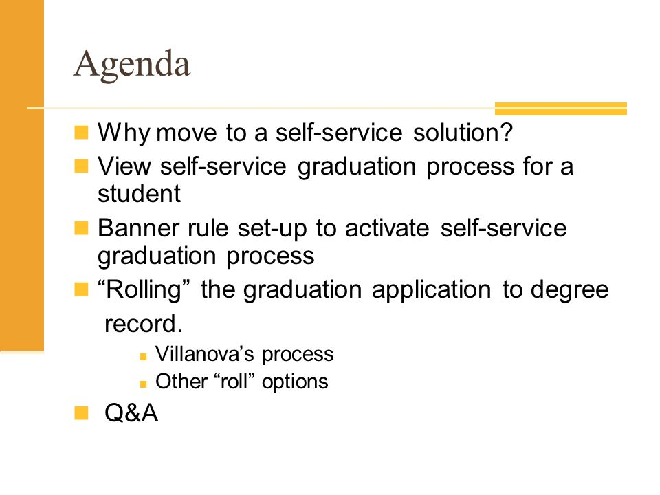 Agenda Why move to a self-service solution