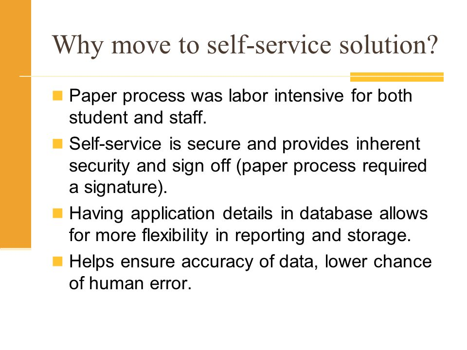 Why move to self-service solution