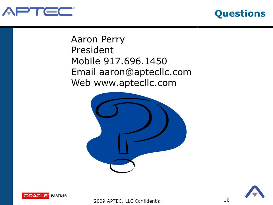 Questions Aaron Perry President Mobile Web