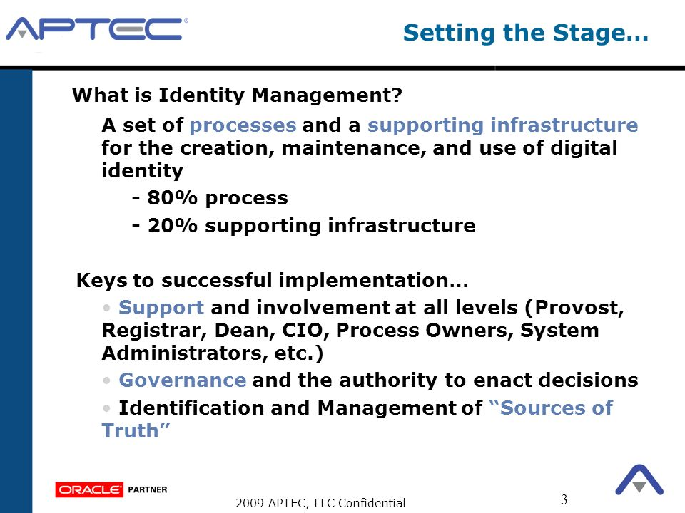 Setting the Stage… What is Identity Management