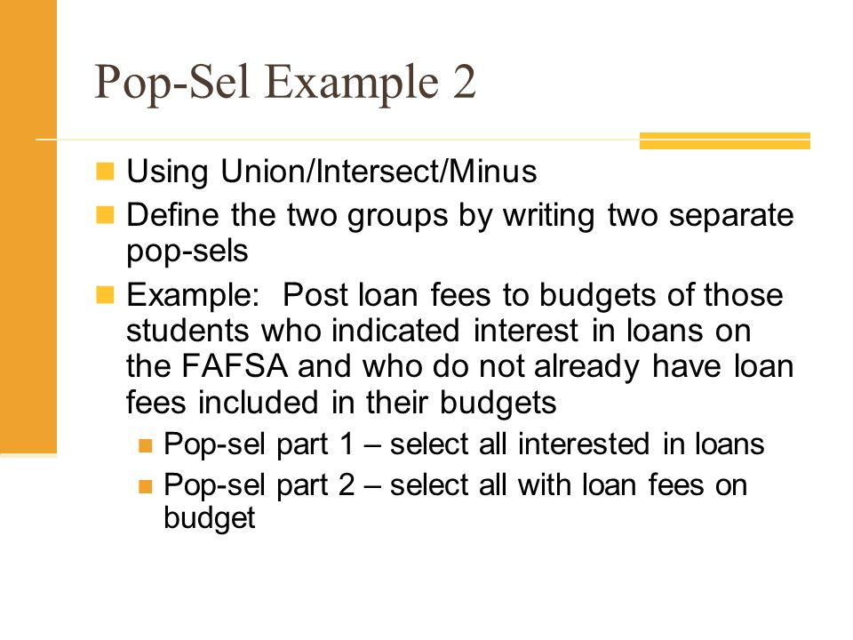 Pop-Sel Example 2 Using Union/Intersect/Minus