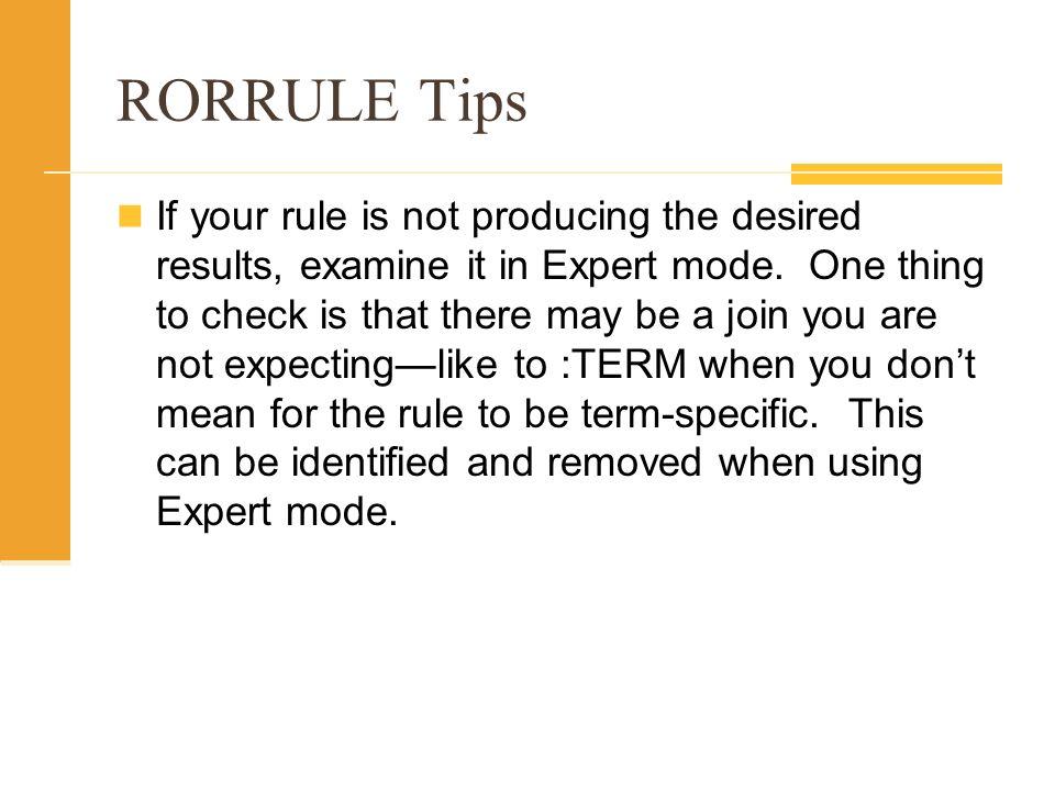 RORRULE Tips