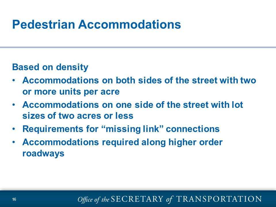 Pedestrian Accommodations