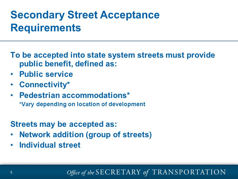 Secondary Street Acceptance Requirements