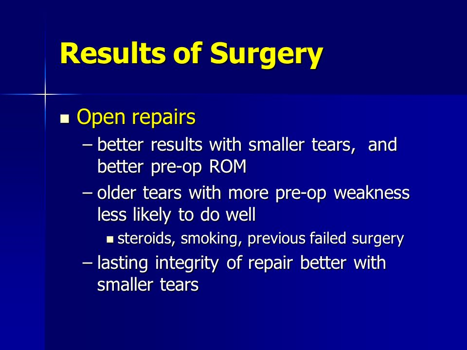 Results of Surgery Open repairs