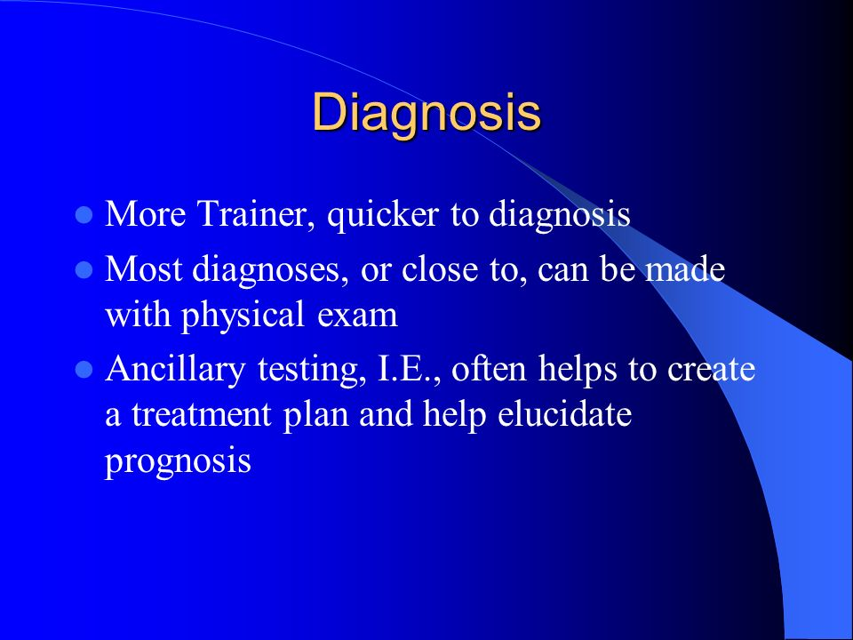 Diagnosis More Trainer, quicker to diagnosis