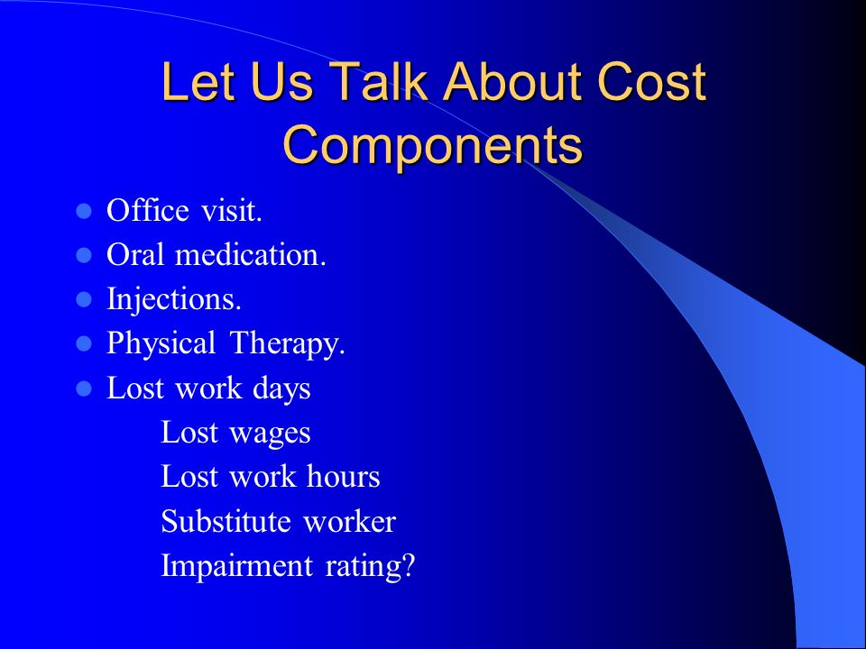 Let Us Talk About Cost Components