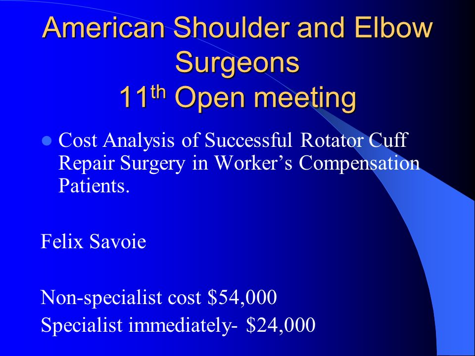 American Shoulder and Elbow Surgeons 11th Open meeting