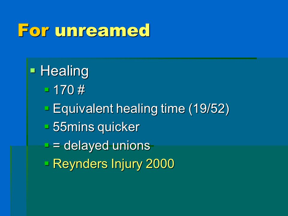 For unreamed Healing 170 # Equivalent healing time (19/52)