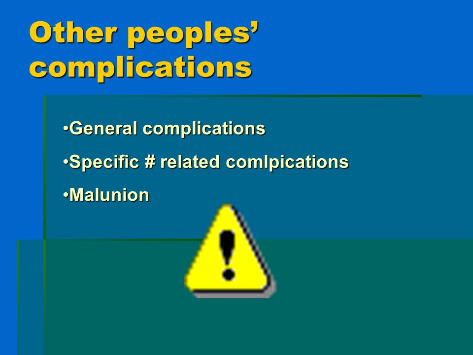 Other peoples' complications