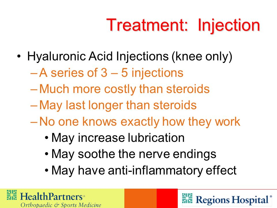 Treatment: Injection Hyaluronic Acid Injections (knee only)