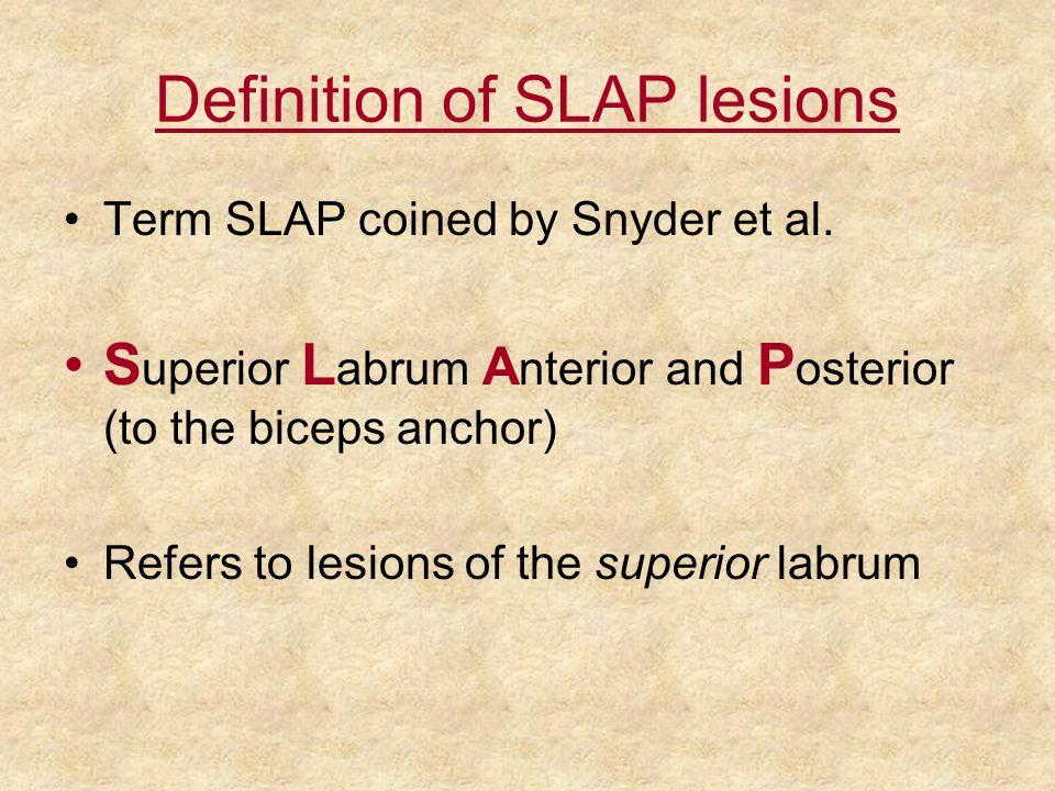 Definition of SLAP lesions