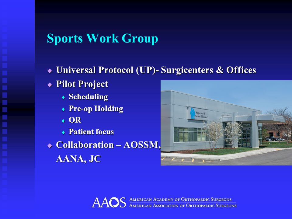 Sports Work Group Universal Protocol (UP)- Surgicenters & Offices