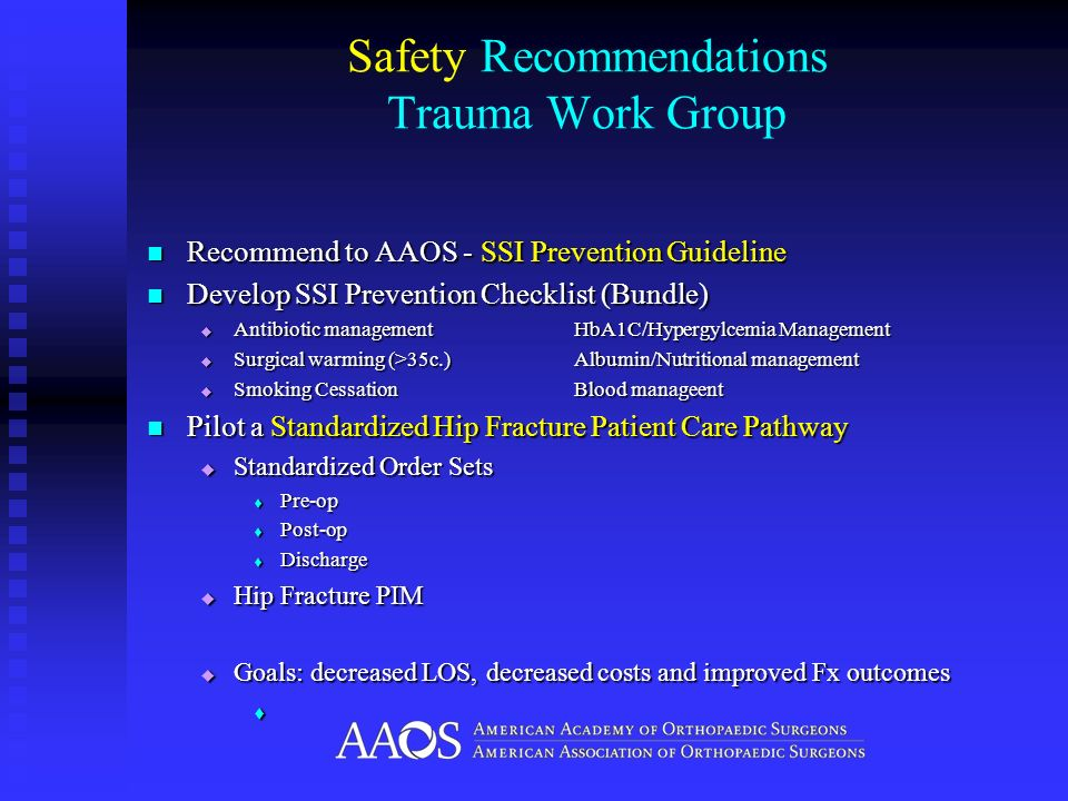 Safety Recommendations Trauma Work Group