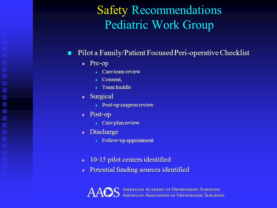 Safety Recommendations Pediatric Work Group