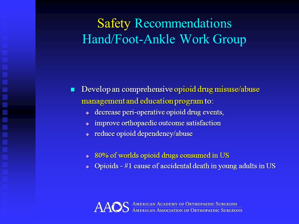 Safety Recommendations Hand/Foot-Ankle Work Group