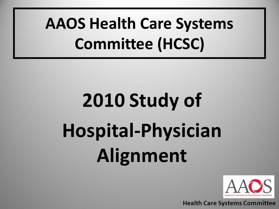 AAOS Health Care Systems Committee (HCSC)