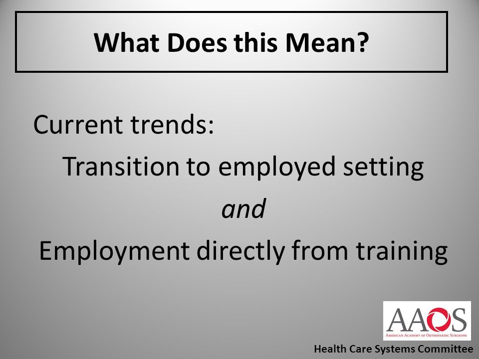 Transition to employed setting and Employment directly from training