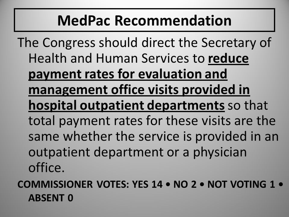 MedPac Recommendation