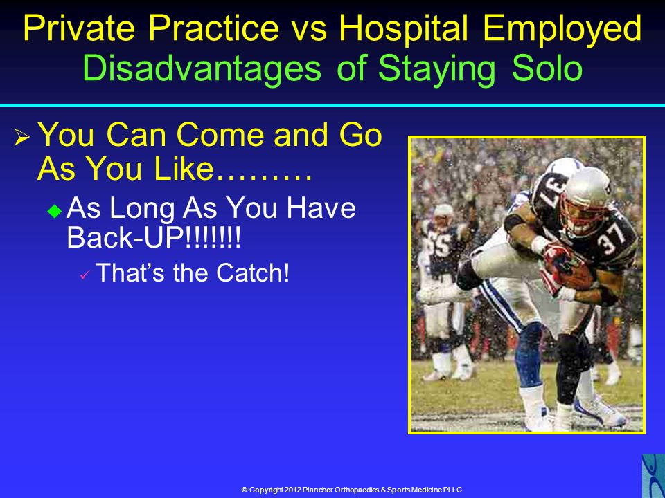 Private Practice vs Hospital Employed Disadvantages of Staying Solo