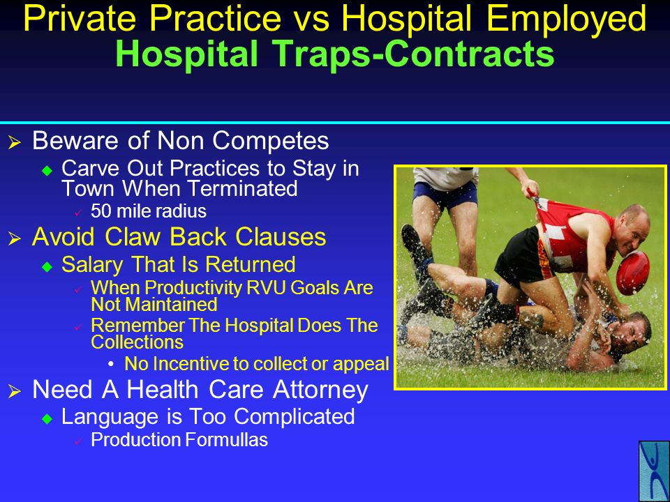 Private Practice vs Hospital Employed Hospital Traps-Contracts