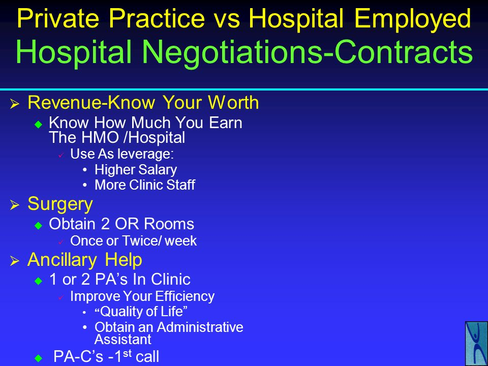 Private Practice vs Hospital Employed Hospital Negotiations-Contracts