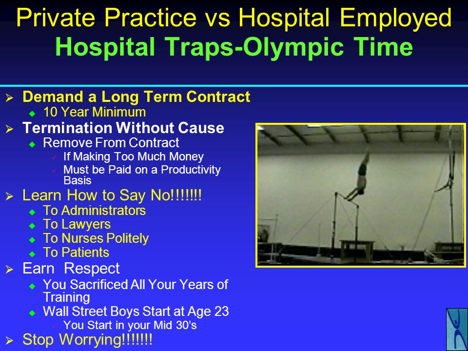 Private Practice vs Hospital Employed Hospital Traps-Olympic Time