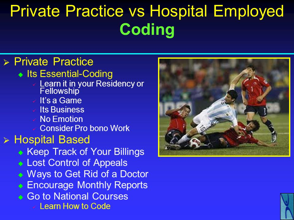 Private Practice vs Hospital Employed Coding