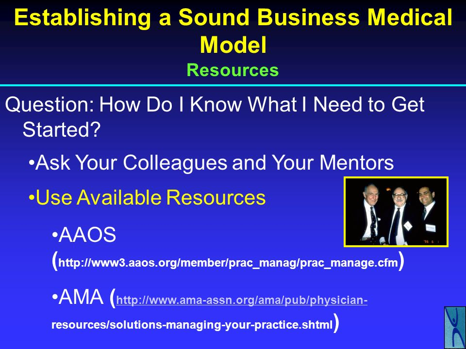 Establishing a Sound Business Medical Model Resources