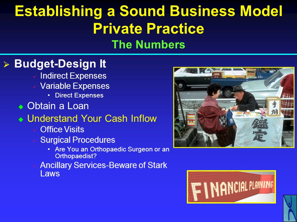 Establishing a Sound Business Model Private Practice The Numbers