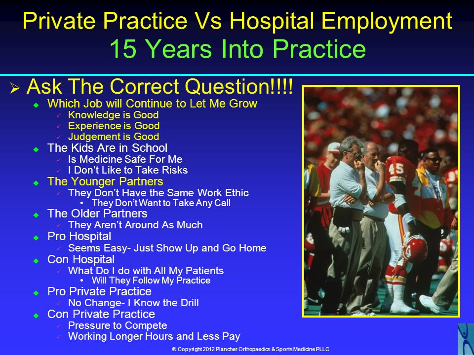 Private Practice Vs Hospital Employment 15 Years Into Practice