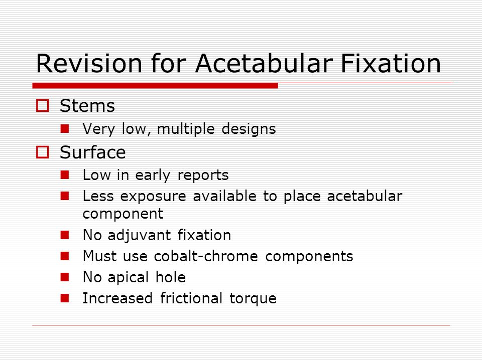 Revision for Acetabular Fixation