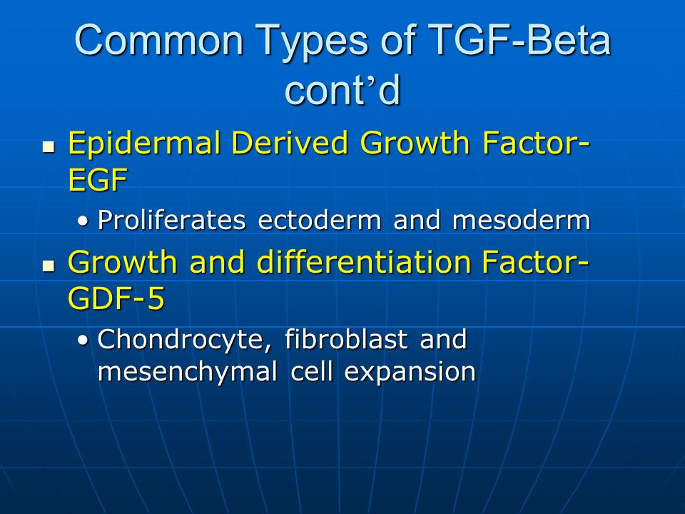 Common Types of TGF-Beta cont'd