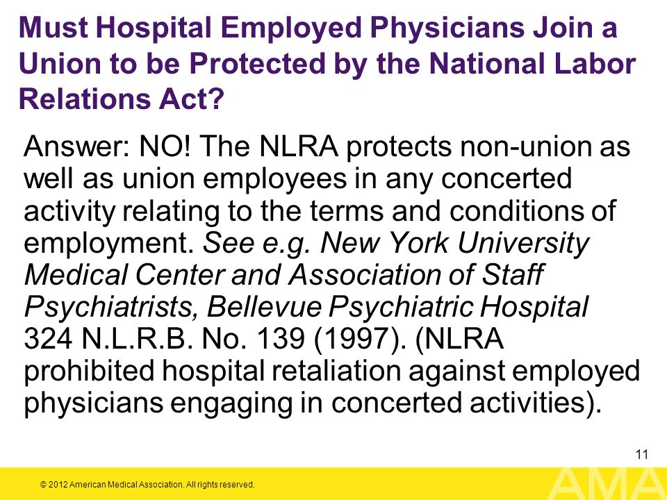 Must Hospital Employed Physicians Join a Union to be Protected by the National Labor Relations Act