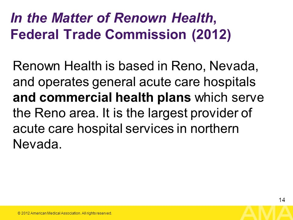 In the Matter of Renown Health, Federal Trade Commission (2012)