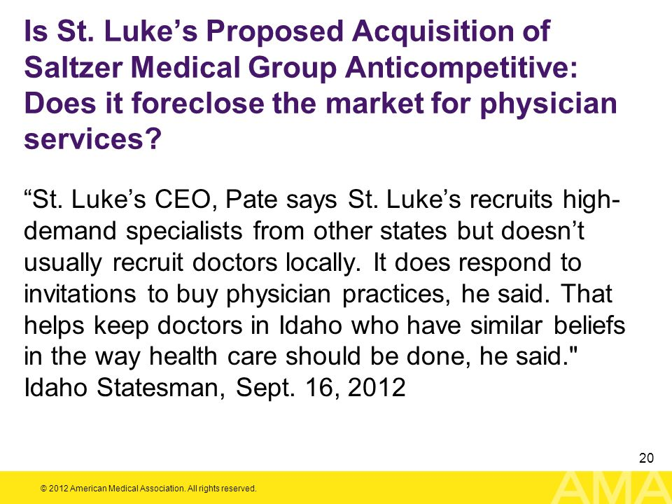 Is St. Luke's Proposed Acquisition of Saltzer Medical Group Anticompetitive: Does it foreclose the market for physician services