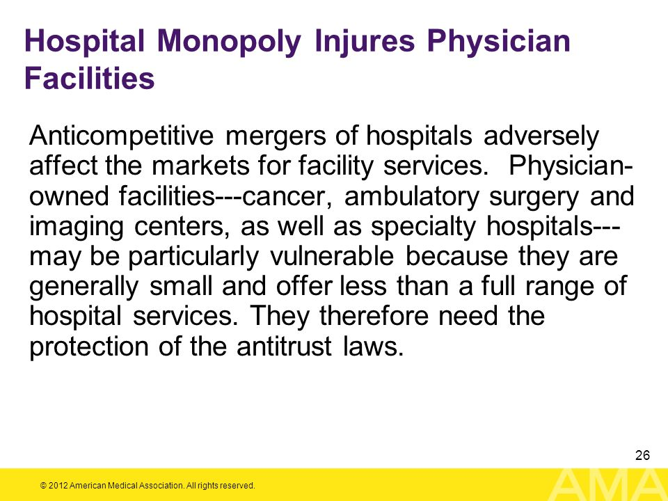 Hospital Monopoly Injures Physician Facilities