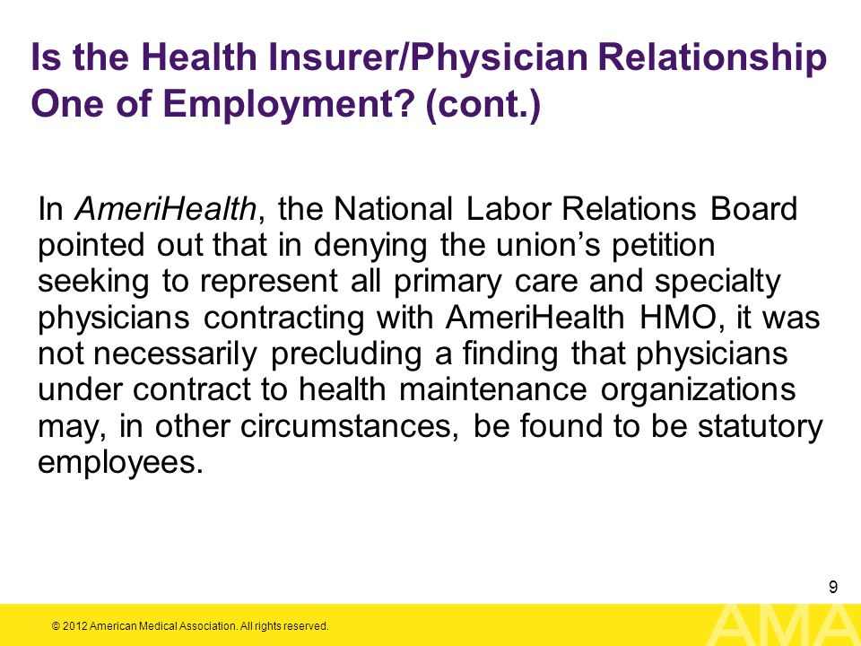 Is the Health Insurer/Physician Relationship One of Employment. (cont