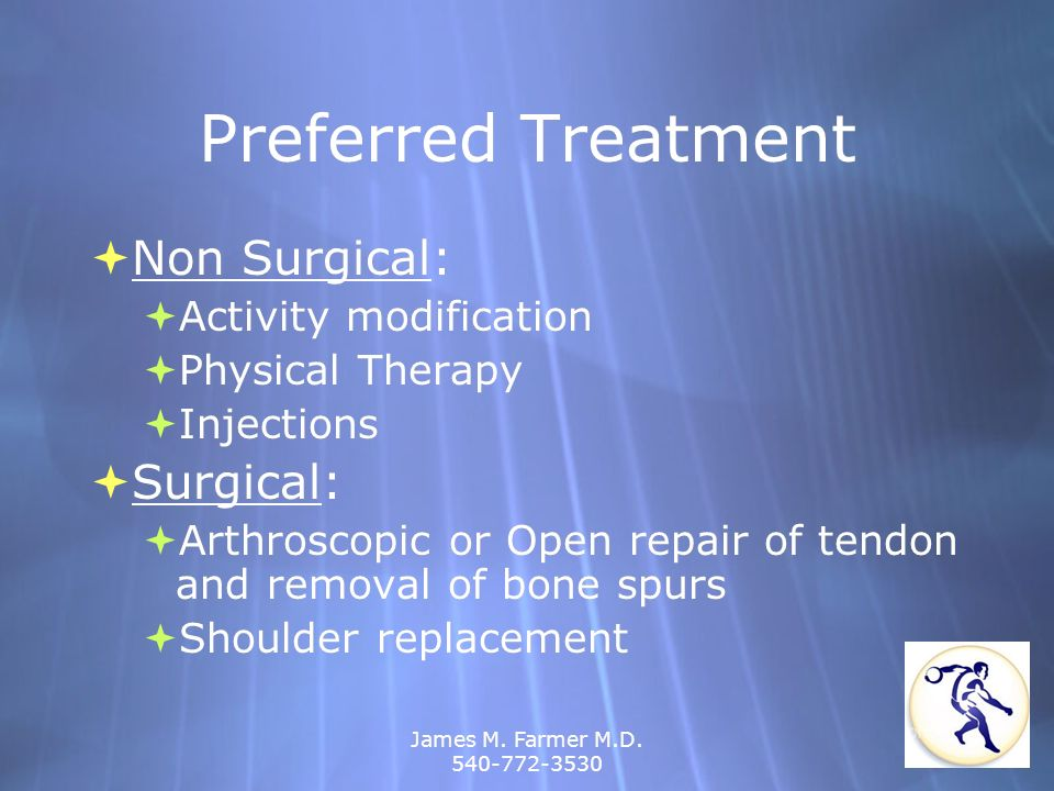 Preferred Treatment Non Surgical: Surgical: Activity modification