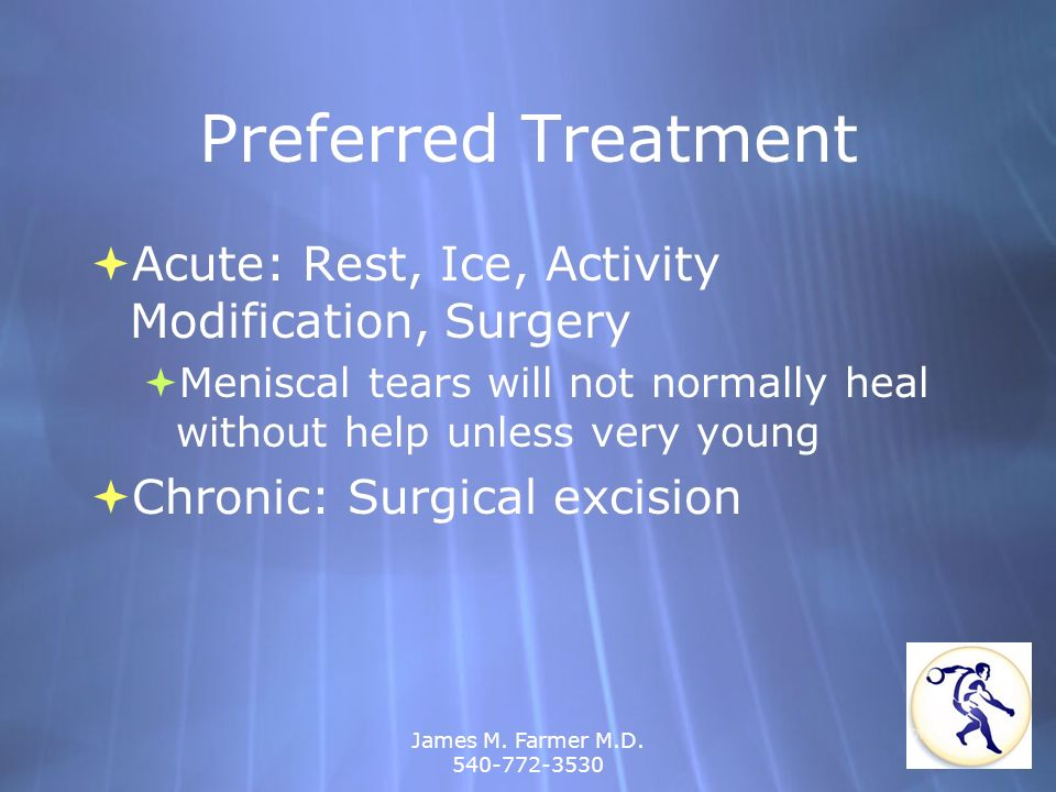 Preferred Treatment Acute: Rest, Ice, Activity Modification, Surgery