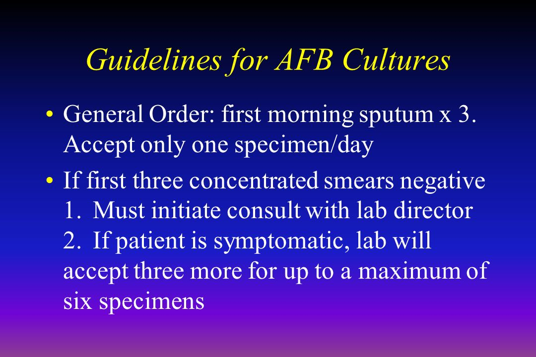 Guidelines for AFB Cultures