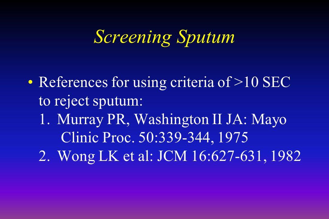 April 16, 1999 Screening Sputum.