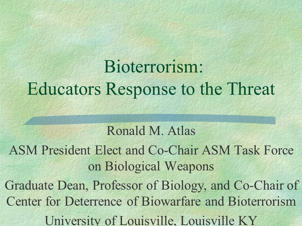 Bioterrorism: Educators Response to the Threat