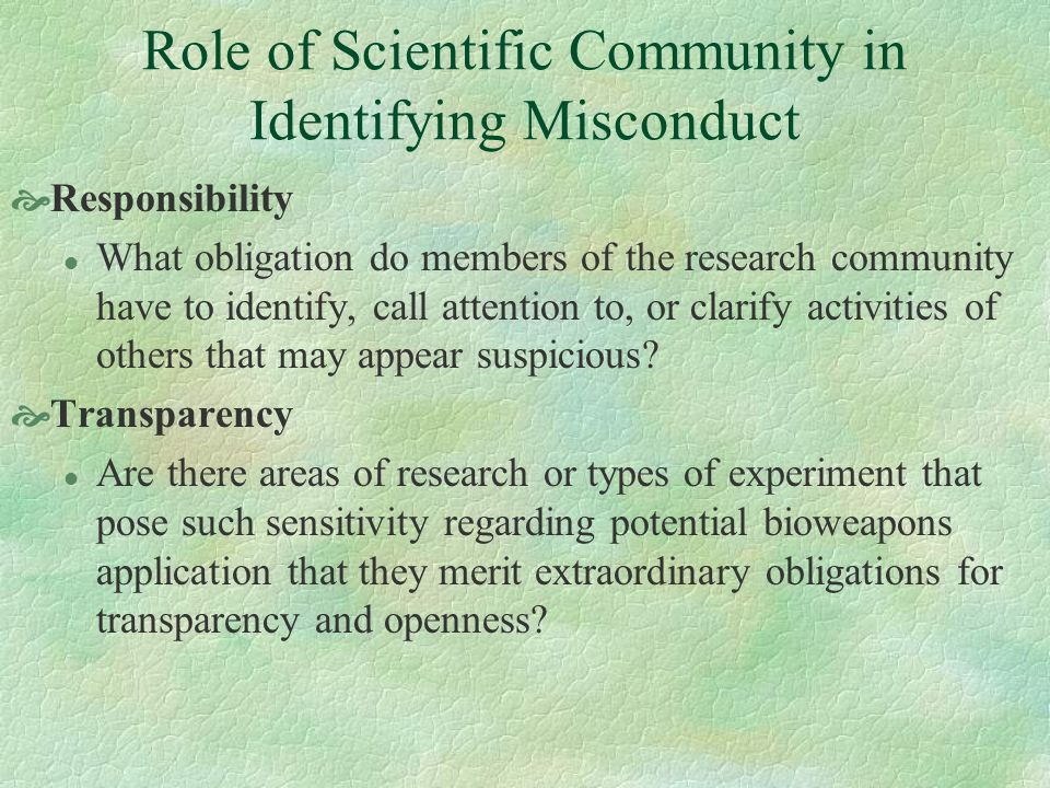 Role of Scientific Community in Identifying Misconduct