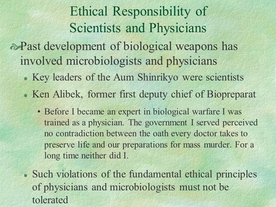 Ethical Responsibility of Scientists and Physicians