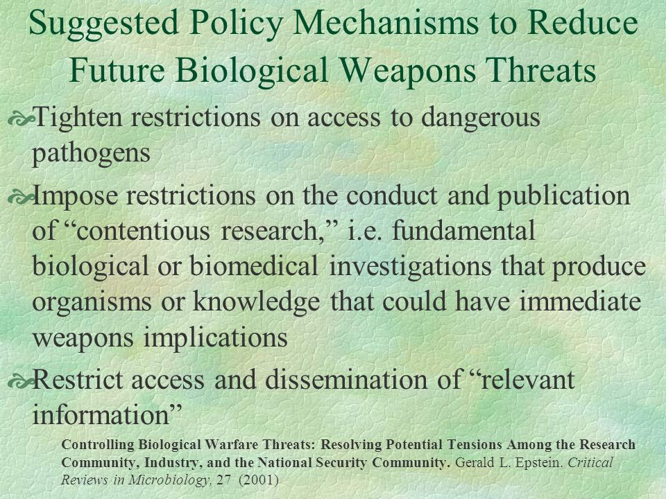 Suggested Policy Mechanisms to Reduce Future Biological Weapons Threats