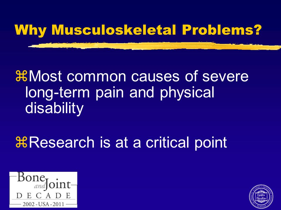 Why Musculoskeletal Problems