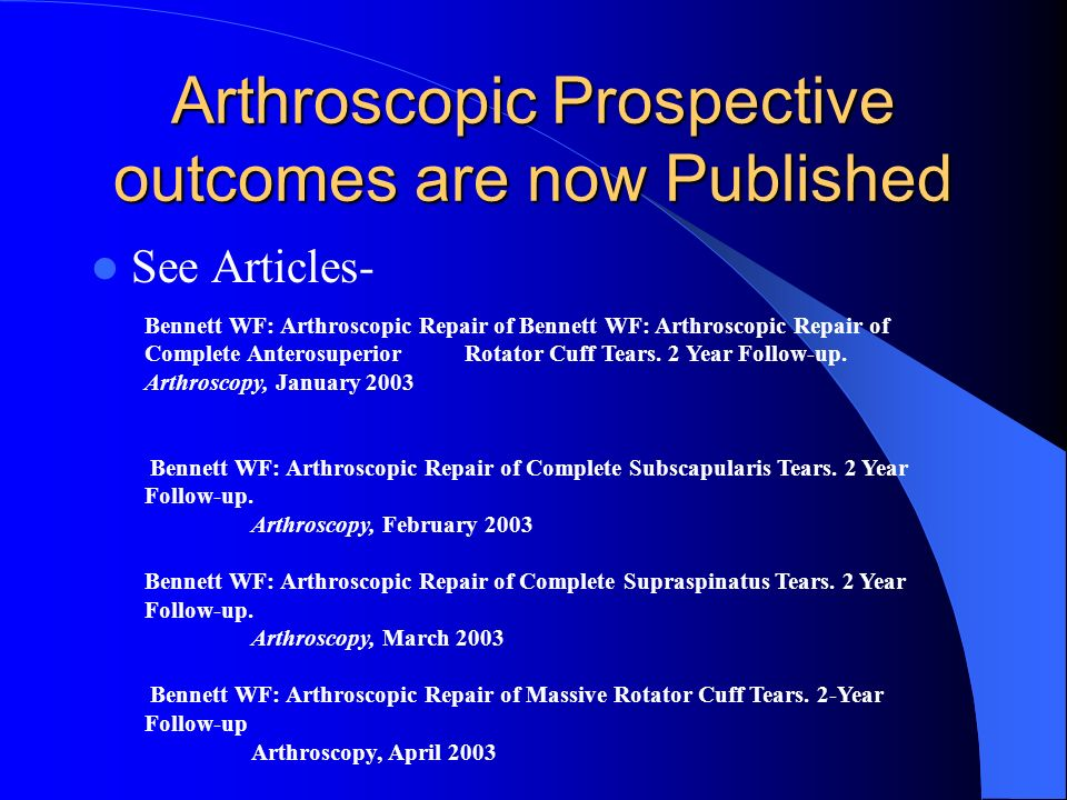 Arthroscopic Prospective outcomes are now Published