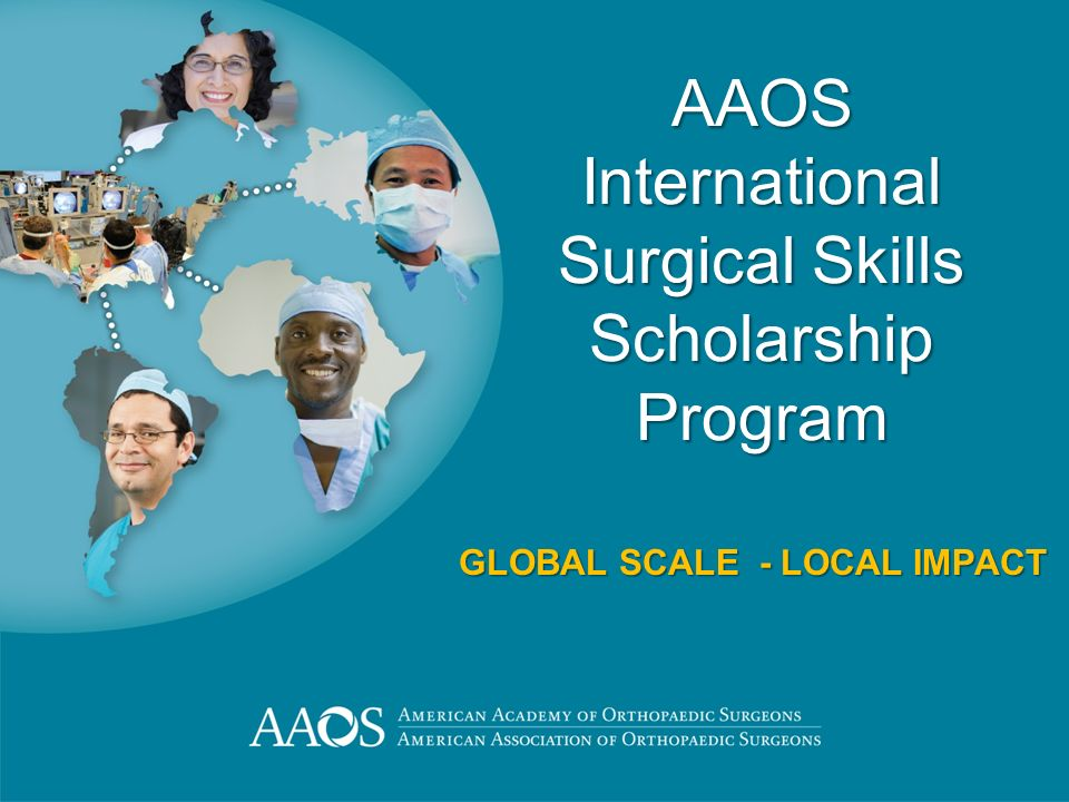 AAOS International Surgical Skills Scholarship Program